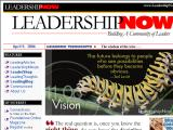 LeadershipNow.com :: Revista mensual que ofrece una perspectiva ligera sobre el liderazgo, pero que da que pensar. Mas alla de los negocios, promueven el liderazgo de hombre, mujeres y niños