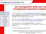 Management for the rest of us :: Gerencia para el resto de nosotros. Para personas nuevas en el mundo gerencial, o aquellos que necesien pulir sus habilidades actuales. Contiene artículos, herramientas, y mas.